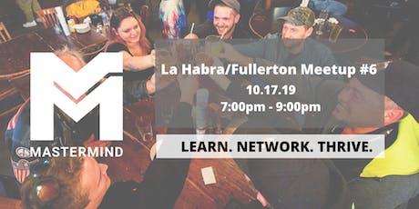 La Habra/Fullerton CA  Service Professional Networking Meetup  #6 tickets