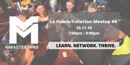 La Habra/Fullerton CA  Service Professional Networking Meetup  #6