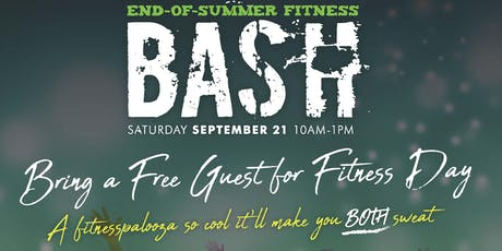 End- of -Summer Fitness Bash Saturday, September 10 a.m. -1 p.m. tickets