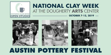 Austin Pottery Festival - National Clay Week at the Dougherty Arts Center tickets