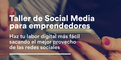 Taller de Social Media para Emprendedores
