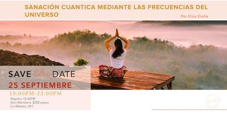 SANACION CUANTICA MEDIANTE LAS FRECUENCIAS DEL UNIVERSO tickets
