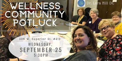 Wellness Community Potluck with Dr. Lara Hill DC