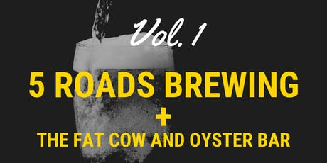 5 Roads X Fat Cow Collab Dinner Vol. 1 tickets