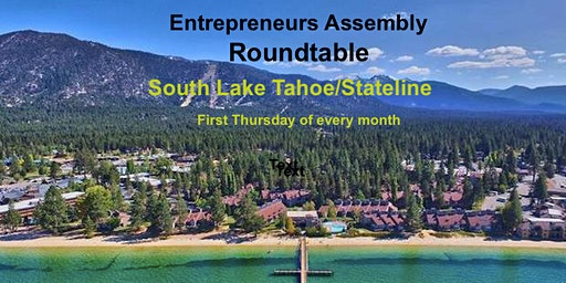 Entrepreneurs Assembly Roundtable - South Lake/Stateline