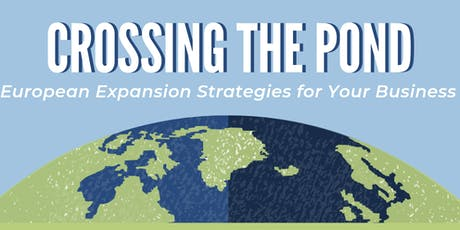 Crossing the Pond: European Expansion Strategies for Your Business tickets