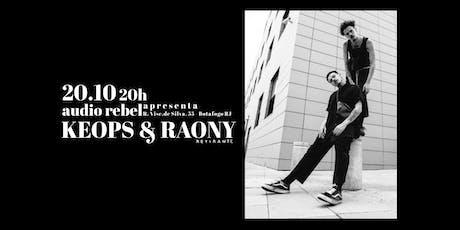 Keops & Raony ingressos