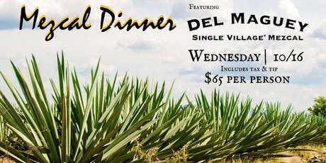 4 Course Dinner with Mezcal Pairings tickets