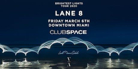 Lane 8 - Brightest Lights Tour - Miami tickets