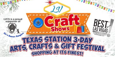 Texas Station 3-Day Arts, Crafts & Gift Festival - Shopping at its Finest!