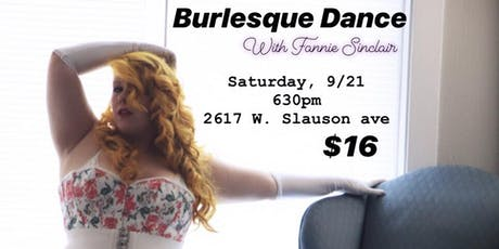 Burlesque Dance with Fannie Sinclair tickets