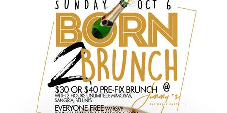 Born 2 Brunch tickets