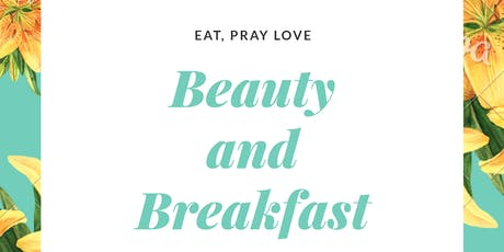 Beauty and Breakfast tickets