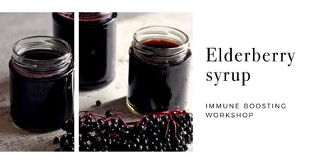 Immune Supporting Elderberry Workshop - Lake Forest tickets