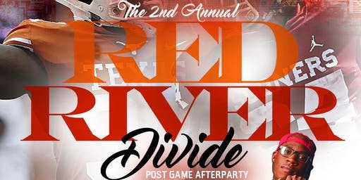 The 2nd Annual Red River DIVIDE: OU vs. TX Post Game Afterparty