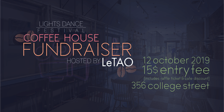 Coffee House Fundraiser | Lights Dance Festival 2019 tickets