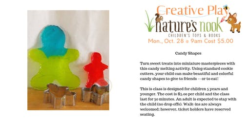 Creative Play Candy Shapes, Mon. Oct. 28 @9am Cost $5.00