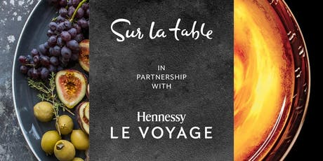 Hennessy Le Voyage with Sur La Table (King of Prussia) tickets