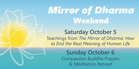 Mirror of Dharma weekend tickets