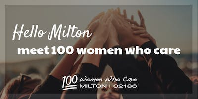 100 Women Who Care Milton - January Event