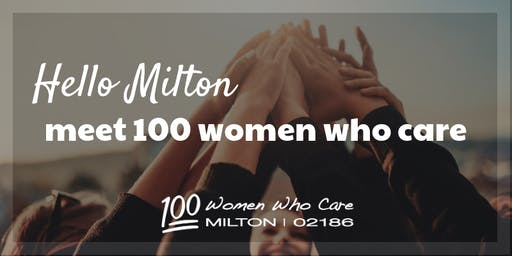 100 Women Who Care Milton - January Event