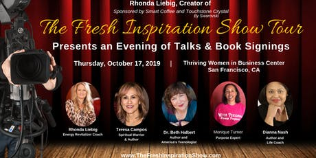 The Fresh Inspiration Show - Thriving Women in Business Center - San Francisco, CA 10/17/19 tickets