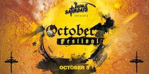 October Festival   Royale Saturdays   10.5.19   10:00...