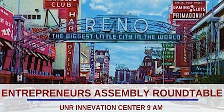 Entrepreneurs Assembly Roundtable - Reno tickets