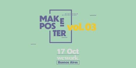 Make Poster vol. 03 entradas