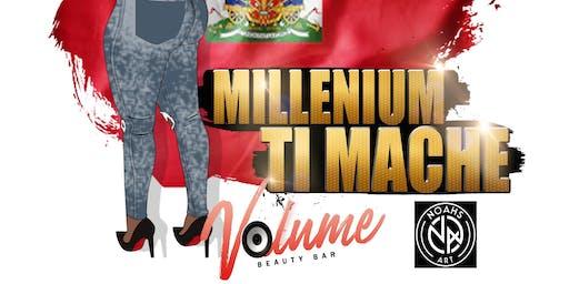 Millennium Ti Mache