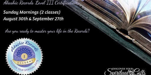 Akashic RecordReader Practitioner Level III Certification (1 of 2 Classes)