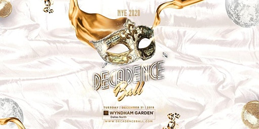 Decadence Ball Dallas NYE 2020