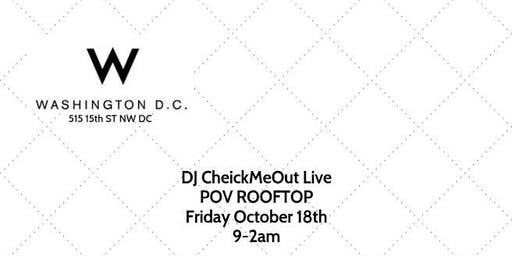 DJ CHEICKMEOUT LIVE AT THE W HOTEL || 10.18.19