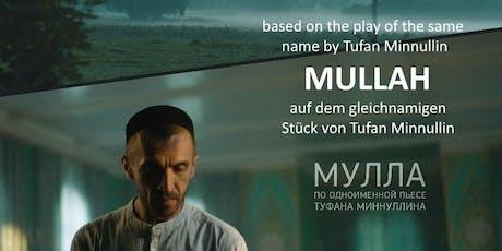 """Premiere des preisgekrönten tatarischen Films """"Mullah"""" in Berlin Tickets"""