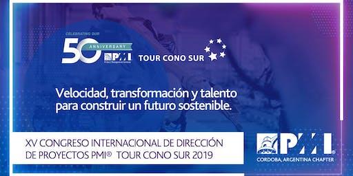 PMI Tour Cono Sur 2019: XV Congreso Internacional de Dirección de Proyectos