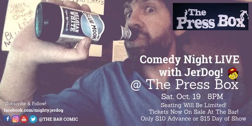 The Press Box (Richland Center, WI) presents Comedy Night with JerDog!