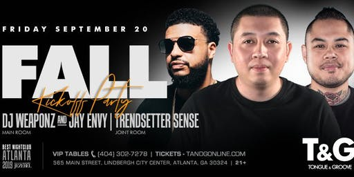FALL Kickoff Party with DJ Weaponz, Jay Envy and Mix Master David