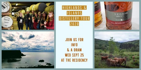 Highlands & Islands Distillery Tours 2020 - Join us for info & a dram! tickets