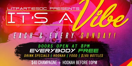 It's A Vibe - Sunday Fun-Day!!! tickets