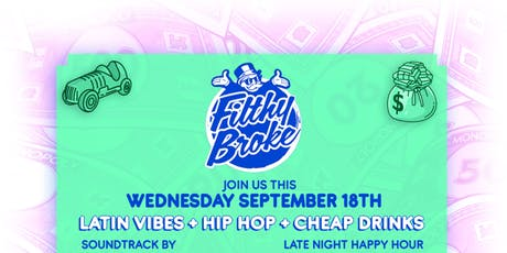 Filthy Broke Wednesday in Dena! Reggaeton & Hip Hop Vibes! DJs & Dranks tickets