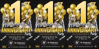 The Neighborhood - 1 Year Anniversary Celebration