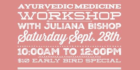 Ayurvedic Medicine Workshop tickets