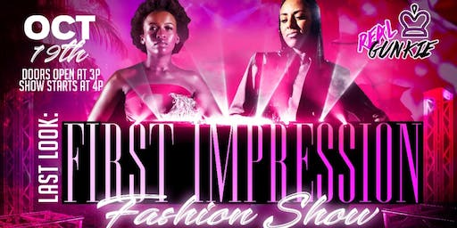 Last Look: First Impression Fashion Show by Tki Francis & Real Gunkie