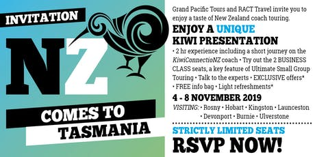 RACT Travel and Grand Pacific Tours presents New Zealand comes to Tassie! tickets