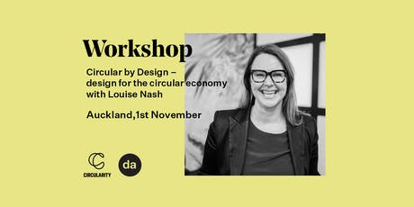 Circular by Design – design for the circular economy with Louise Nash tickets
