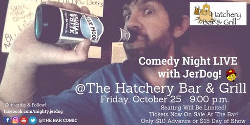 The Hatchery Bar & Grill (Lowry, MN) presents Comedy Night with JerDog!