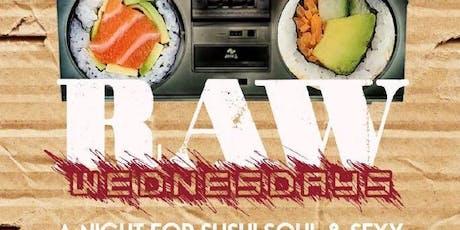 Raw Wednesdays tickets