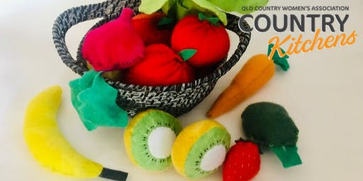 QCWA Country Kitchens Workshop: Felt Food Models
