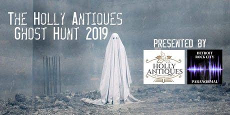 The Holly Antiques Ghost Hunt 2019 tickets