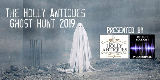 The Holly Antiques Ghost Hunt 2019